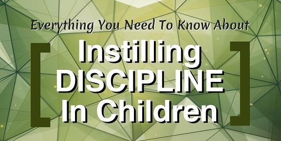 Instilling discipline in children – Infograph